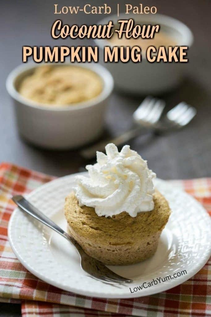 Coconut Flour Paleo Pumpkin Mug Cake - Low Carb Yum - 20 Low Carb Dairy-free Baked Goodies Recipes Roundup