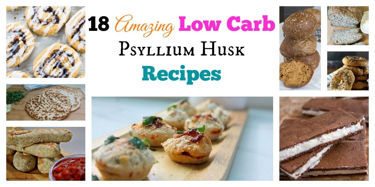 18 Amazing Low Carb Psyllium Husk Recipes - My PCOS Kitchen