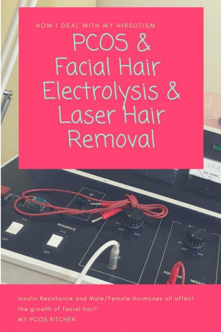 PCOS Facial Hair, Electrolysis & Laser Hair Removal